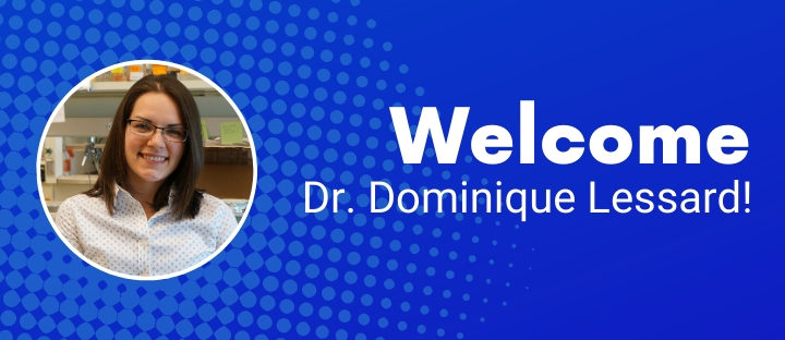 Dr. Dominique Lessard Joins the KIF1A.ORG Leadership Team